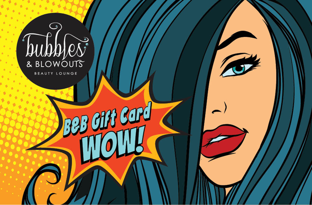 Bubbles & Blowouts - Gift Card