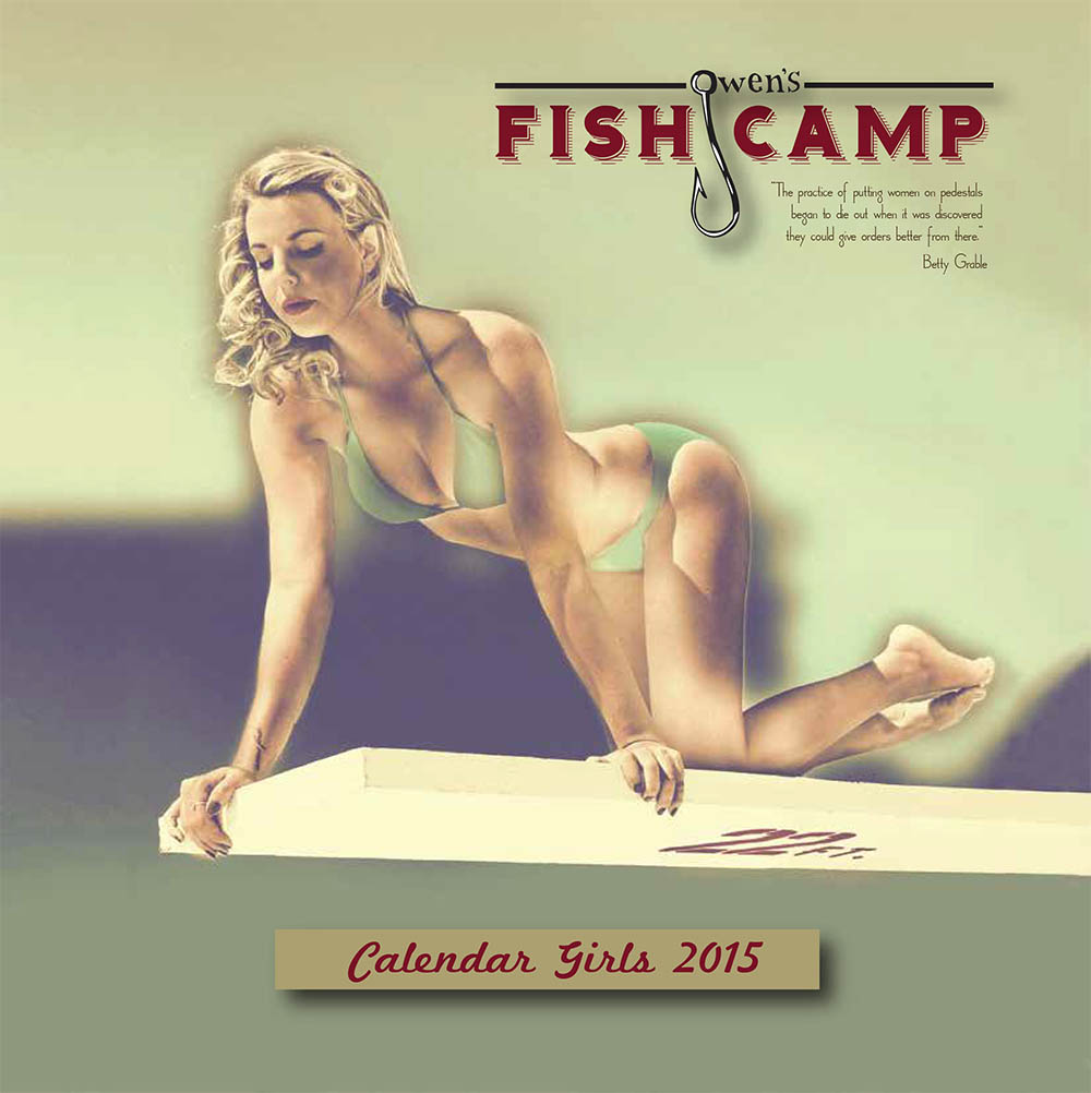 Owens Fish Camp Pin-Up Calendar